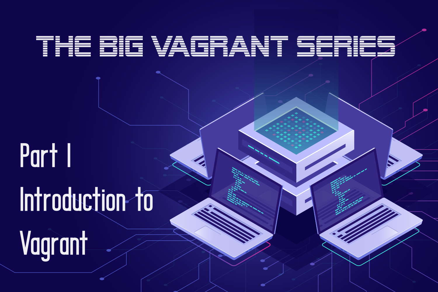 Introduction to Vagrant