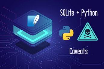 SQlite and Python caveats